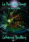 Ebook - Fantasy - La Porte des Temps - Catherine Boullery