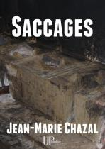 Ebook - Littérature - Saccages - Jean-Marie Chazal