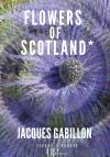 Ebook - Littérature - Flowers of Scotland - Jacques Gabillon
